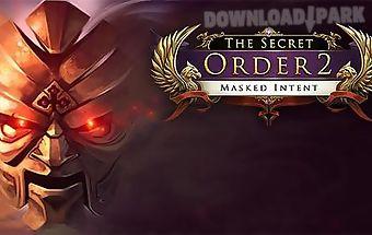 The secret order 2: masked inten..
