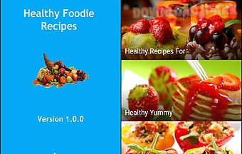 Healthy foodie recipes