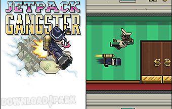 Jetpack gangster