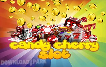 Candy cherry slot