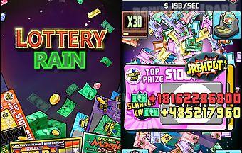 Lottery rain. lottery rich man