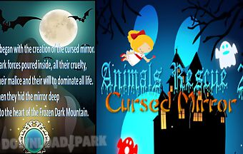 Rescue animals 2 cursed mirror