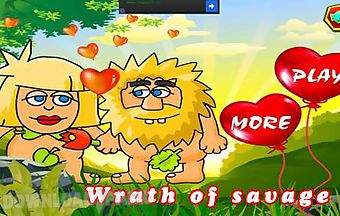 Wrath of savage