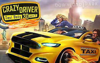 Crazy driver: taxi duty 3d part ..