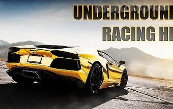 Underground racing hd