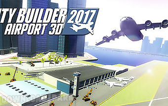 City builder 2017: airport 3d