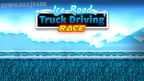 ice road truck driving race