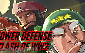 Tower defense: clash of ww2