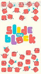slide the block