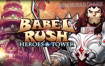 Babel rush: heroes and tower