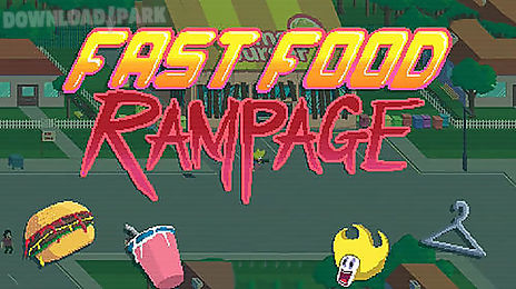 fast food rampage