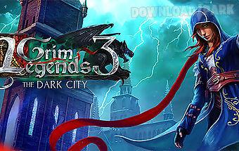 Grim legends 3: dark city