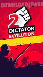dictator 2: evolution