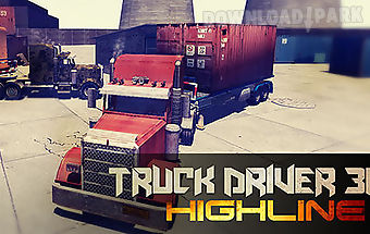 Truck driver 3d highline