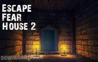 Escape fear house 2
