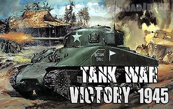 Tank war: victory 1945