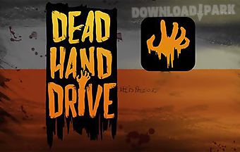 Dead hand drive