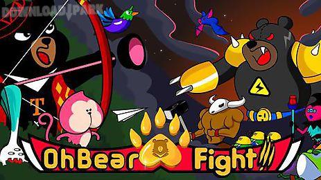 oh bear! fight!