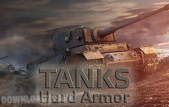 Tanks: hard armor