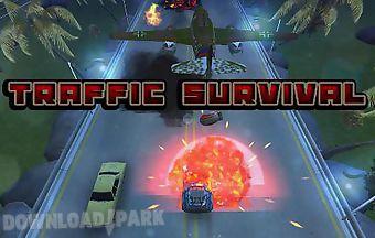 Traffic survival