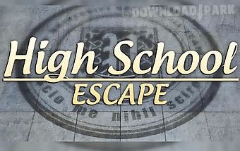 High school escape