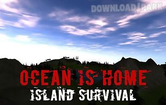 Ocean is home: island survival
