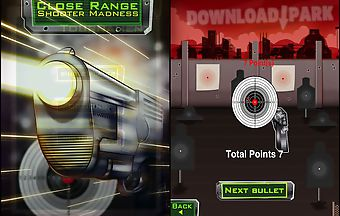 Close range-shooter madness gold
