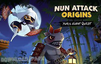Nun attack origins: yuki silent ..
