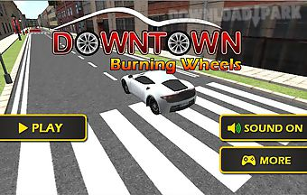 Downtown burning wheels