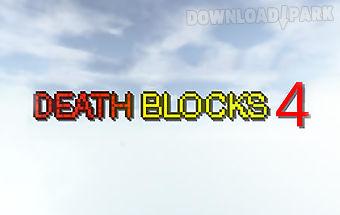 Death blocks 4