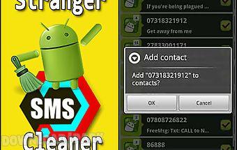 Stranger sms сleaner