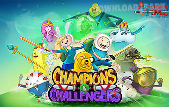 Adventure time: champions and ch..