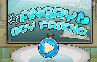 Angry boyfriend