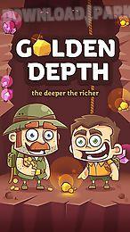 golden depth: the deeper the richer