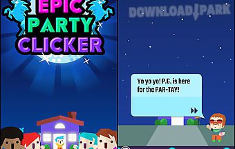 Epic party clicker