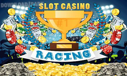 racing slot casino
