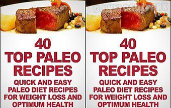 40 top paleo recipes quick and e..