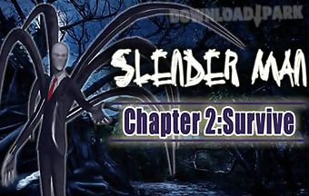 Slender man chapter 2 survive